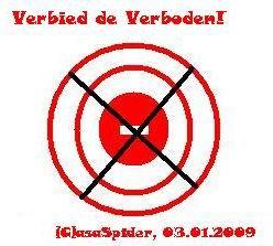 03.01.2009: Verbied de Verboden!